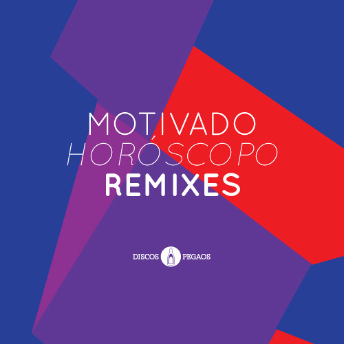 'Horóscopo' Remixes