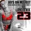 Jays On My Feet Feat. Miley Cyrus & Juicy J