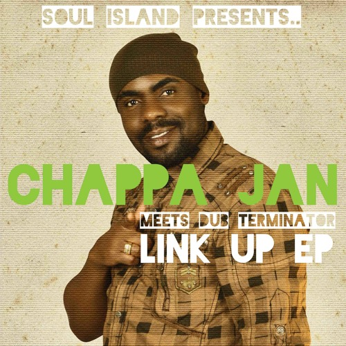 Chappa Jan meets Dub Terminator - Link up EP