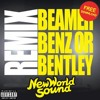 Beamer, Benz, Bentley (New World Sound Remix) [FREE DOWNLOAD]