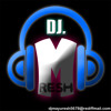 DJ.Mresh_Sun Ye Machalti Ragin