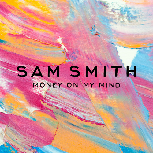 Sam Smith - Money On My Mind (MK Remix)