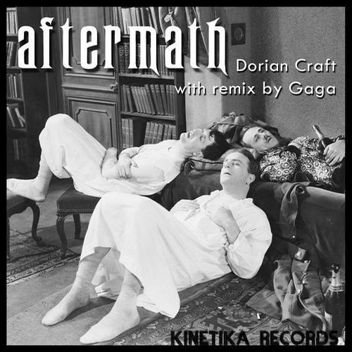 Dorian Craft - Aftermath (Gaga Remix)
