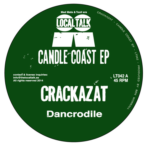 Crackazat - Dancrodile (12'' - LT042, Side A2)