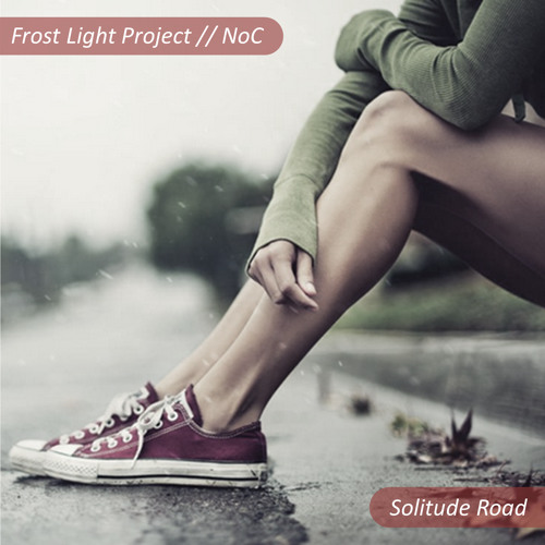 Frost Light Project // NoC - Solitude Road (Make My World Come Alive)