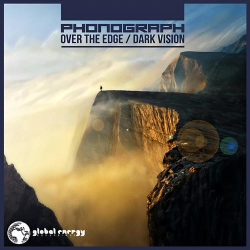 Over The Edge - Phonograph - Out Now on Global Energy Recordings