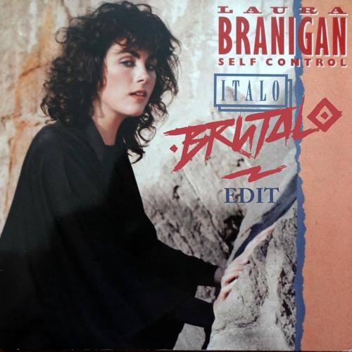 Laura Branigan - Self Control (Italo Brutalo Edit)