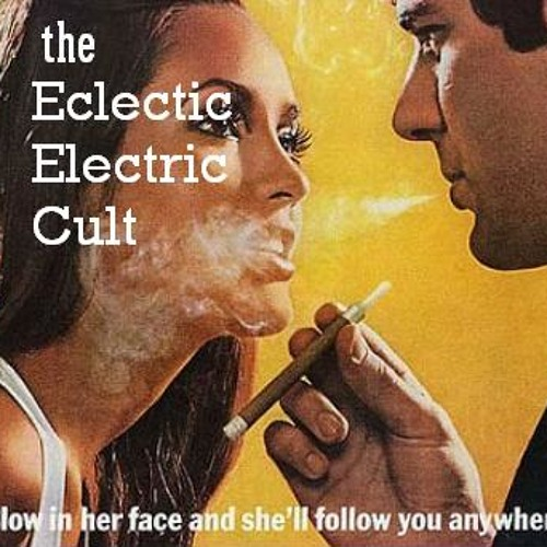 the Eclectic Electric Cult - Cash Crop King