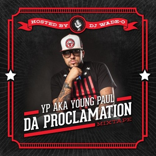 1. YP aka Young Paul- Hustlas & Feans (Produced By Gerao Ortiz & Wander Beats)