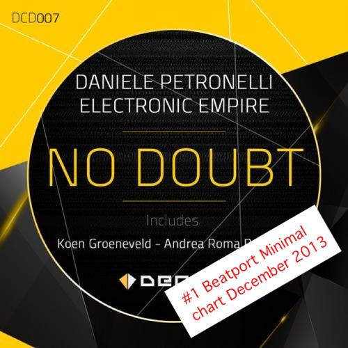 Daniele Petronelli Vs. Electronic Empire - No Doubt (Koen Groeneveld Remix)