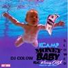 K CAMP- MONEY BABY FT. KWONY CASH SLOWED