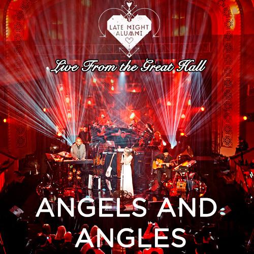 Late Night Alumni - Angels and Angles Live
