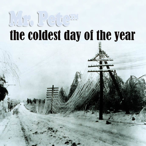 The Coldest Day Of The Year
