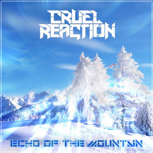 Cruel Reaction - Filth Gorge [Echo of the Mountain FREE EP]