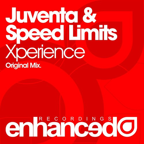 Juventa & Speed Limits - Xperience (Original Mix)