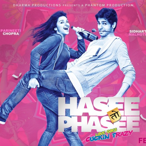 Hasee Toh Phasee- Mujhe Pyar Hua Hai by Adnan Saif playlists