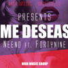 ME DESEAS - NEENO FT. FORTYNINE (HighMusic)