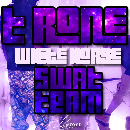 T Rone - White Horse (Swat Team Remix) Click Buy to DL