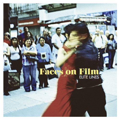 Faces On Film -  Heartspeed - Elite Lines out March 25