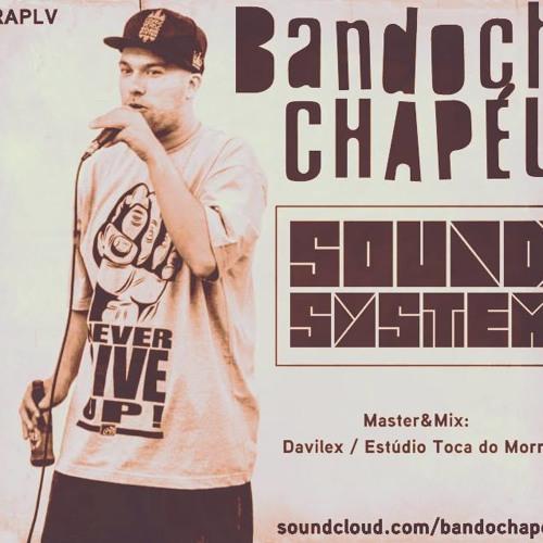 Bandoch Chapéu - Sound System