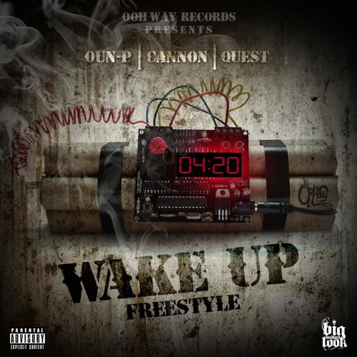 WAKE UP FREESTYLE FEAT CANNON X J QUEST
