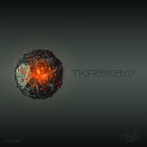 [PL032] _ TKR feat. MC AMON BAY- Like Fury __ out now on Reborn13 EP!