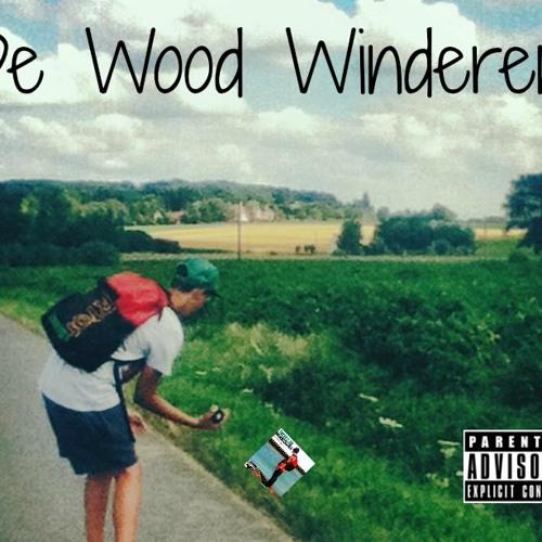 De Wood Winderen (Prod. By Pierre