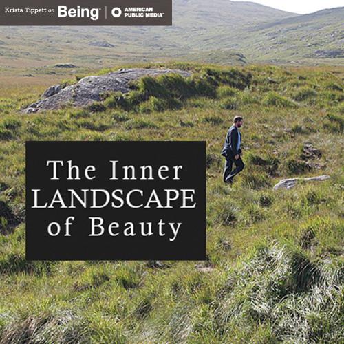John Odonohue The Inner Landscape Of Beauty Jan 26 2012 By On