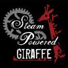 I Love It (I Dont Care) ~ Steam Powered Giraffe