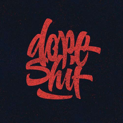 Dope Shit [FREE DOWNLOAD]