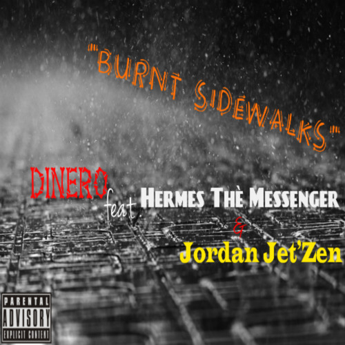 Gwoppo feat. Hermes The Messenger and Jordan Jet'Zen - Burnt Sidewalk (Prod. by Swerzie Montanuhh)