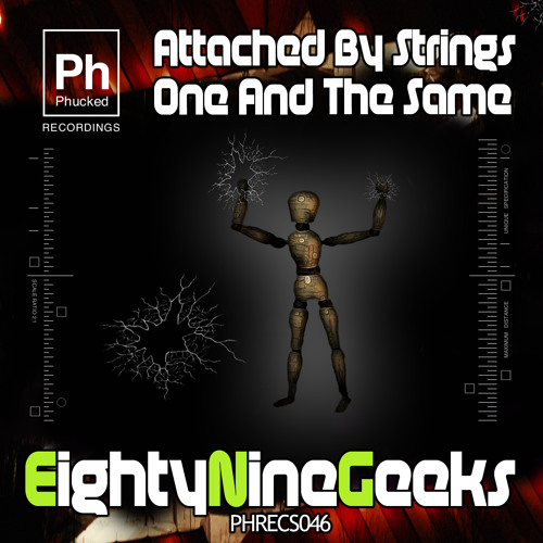 Eightyninegeeks - Attached By Strings - (Original Mix) - PHRECS046