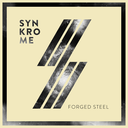 "SYNKROME - FORGED STEEL [""FREE DOWNLOAD""]"
