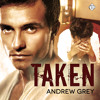 Audiobook Sample of Taken by Andrew Grey read by Max Lehnen