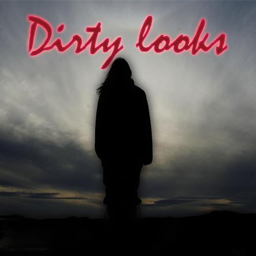 Dirty Looks (lite)
