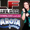 Musica Nova Garota Safada -  Pisadinha Diferente - www.LFDOWNLOAD.com.br