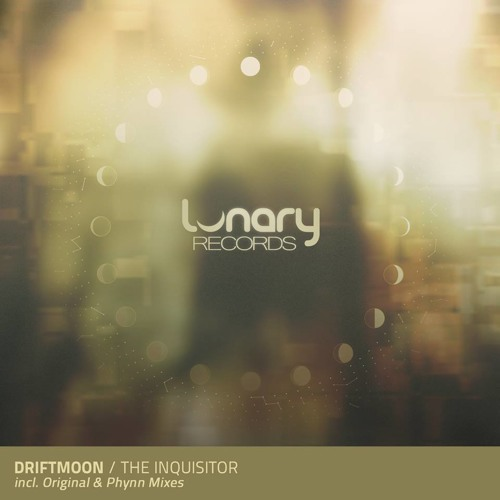 Driftmoon - The Inquisitor (Original Mix) [Lunary - Blue Soho] - SNEAK PREVIEW