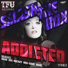 TFR012 : Smash The Box - Addicted (Dean Del Remix)