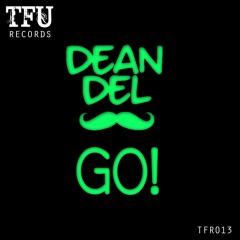 TFR013 : Dean Del - GO! (Original Mix)