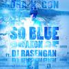 DRA.K.GON ft.[Cover] SO BLUE AKON