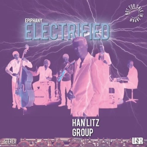 Epiphany Electrified (teaser). CD Out Now! order by email: info@hanlitzgroup.nl