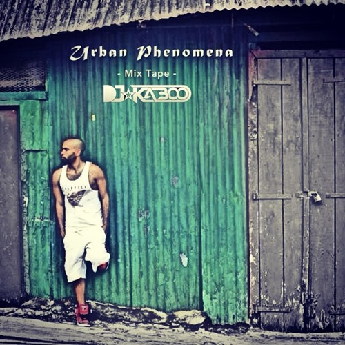 Urban Phenomena (Mix-Tape) by Dj Kaboo