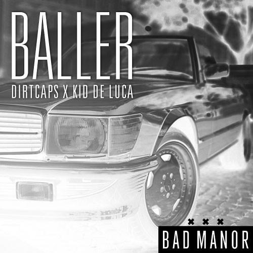 Baller by Dirtcaps X Kid De Luca