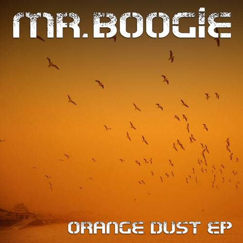 Mr.Boogie - Orange Dust Free EP (Download link in description)
