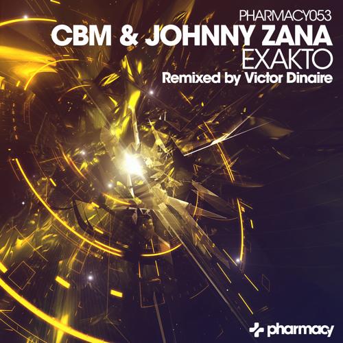CBM & Johnny Zana - Exakto (Original Mix) [Pharmacy Music] **Preview**