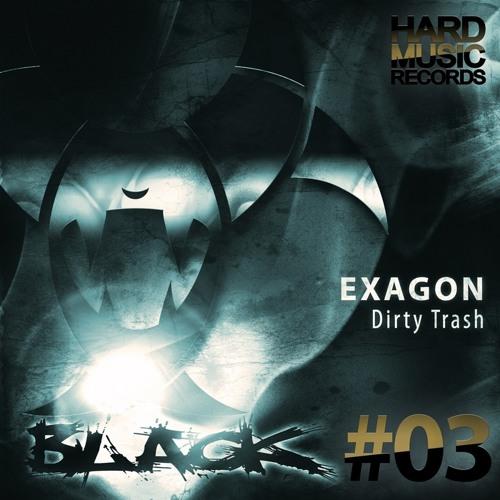Exagon & Da Boomer - Dirty Trash