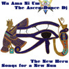 The Ascen-Dance Dj - A New Heru : Songs for a New Sun