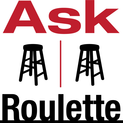 Ask Roulette 2nd Birthday Supercut