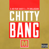 E40 Ft. Juicy J + TY Dolla$ign - Chitty Bang (Israel Music Remix)