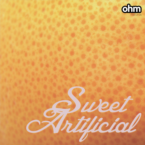 Sweet Artificial - EP